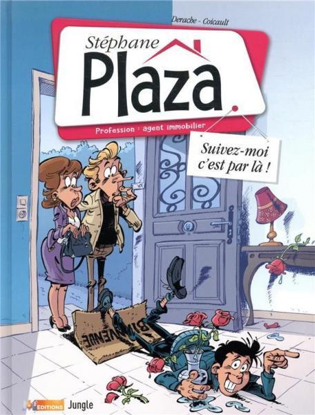 Stéphane Plaza 1 Suivez-moi, c'est par là!