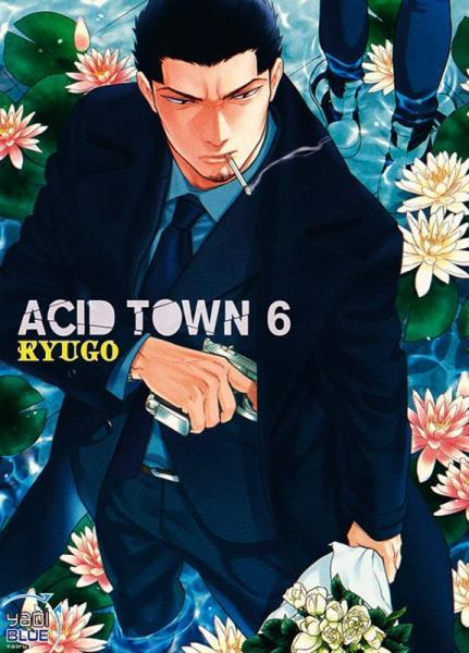 Acid town 6 Tome 6