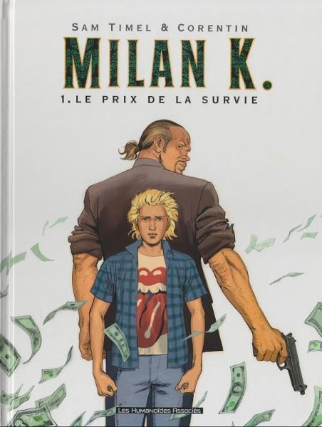 Milan K. 1 Le prix de la survie