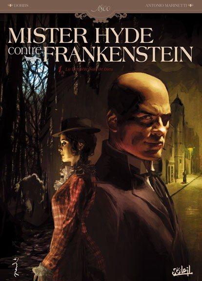 Mister Hyde vs. Frankenstein 1 La dernière nuit de Dieu