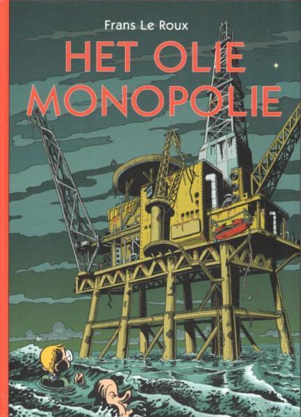 Het olie monopolie 1 Het olie monopolie