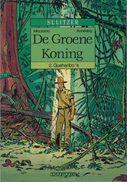 De groene koning 2 Guaharibo's