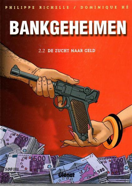 Bankgeheimen 2.2 De zucht naar geld