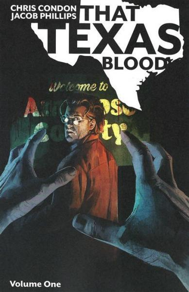 That Texas Blood INT 1 Volume One