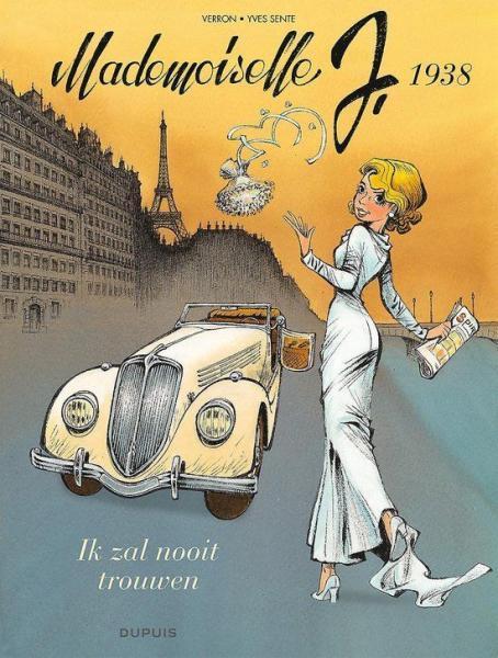 Mademoiselle J. 2 1938 - Ik zal nooit trouwen