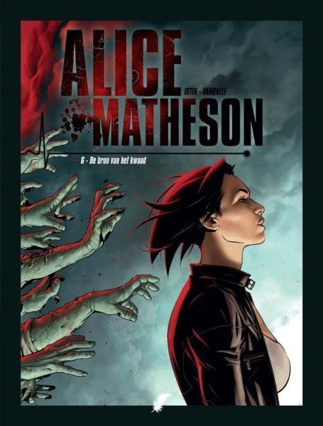 Alice Matheson 6 De bron van het kwaad