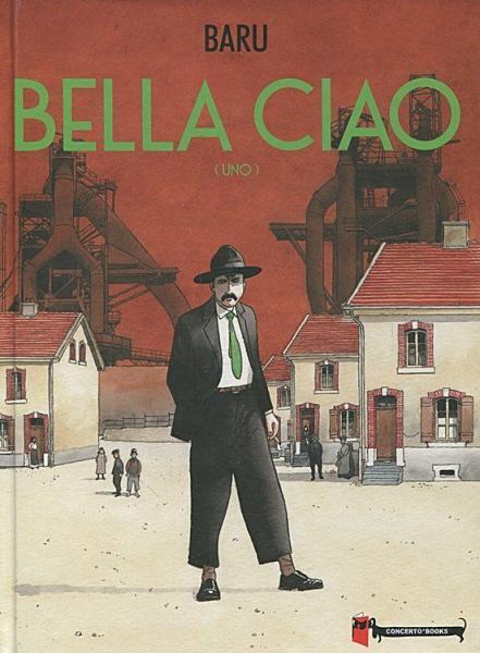 Bella ciao 1 Uno