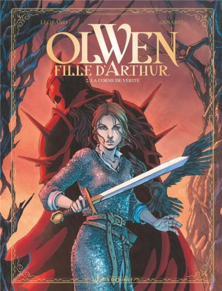 Olwen, fille d'Arthur 2 La corne de vérité