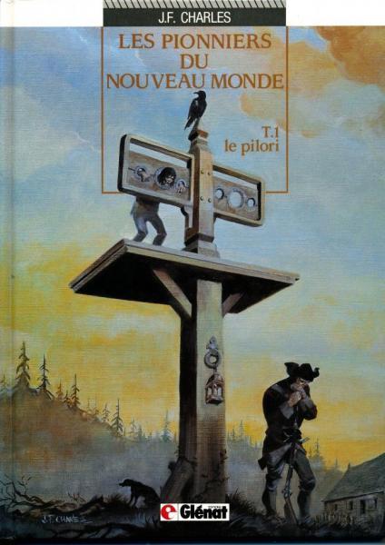 De pioniers van de nieuwe wereld 1 Le pilori