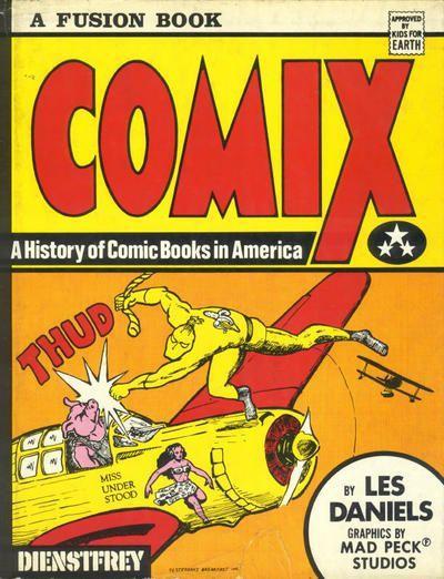 Comix 1 A history of comic books in America