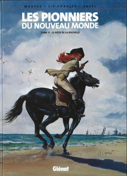De pioniers van de nieuwe wereld 11 Le piège de la Rochelle