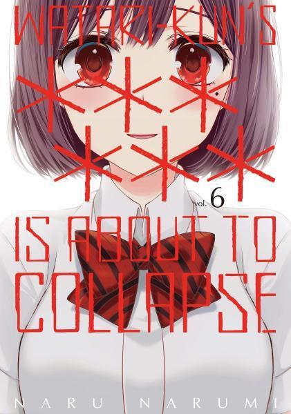 Watari-kun's ****** Is About To Collapse 6 Volume 6