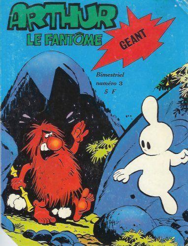 Arthur le fantôme (Cézard) Géant 3 Le trésor du nabab Apou
