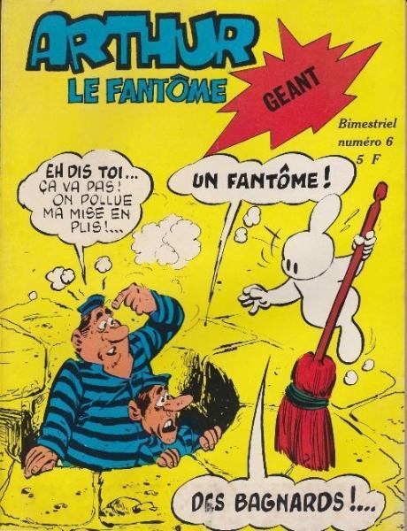 Arthur le fantôme (Cézard) Géant 6 Arthur fait le ménage