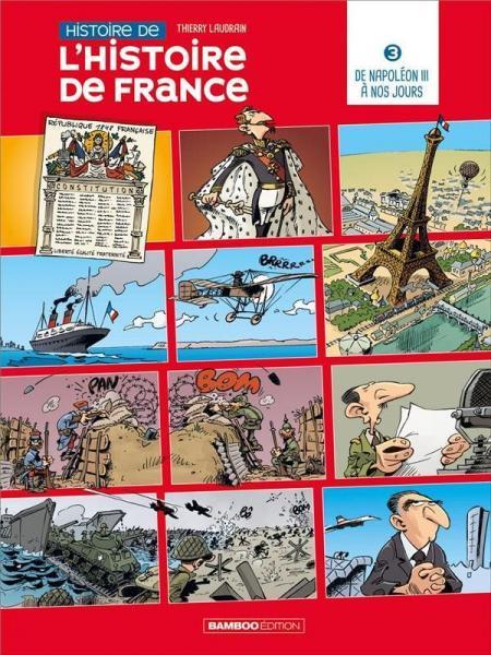 Histoire de l'histoire de France 3 De Napoléon III à nos jours