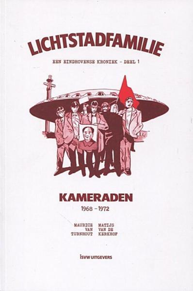 Lichtstadfamilie 1 Kameraden (1968-1972)