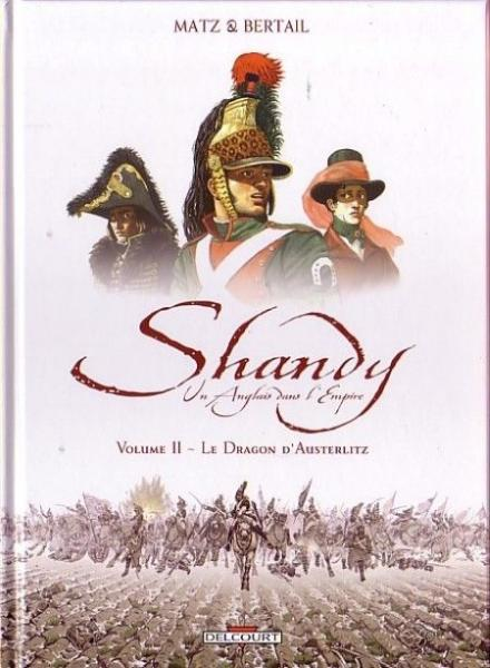 Shandy, een Engelsman in het keizerrijk 2 Le dragon d'Austerlitz