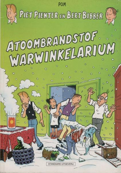 Piet Pienter en Bert Bibber 37 Atoombrandstof  Warwinkelarium