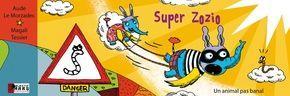 Super Zozio 1 Un animal pas banal