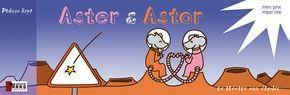 Aster & Astor 1 Le théâtre aux étoiles