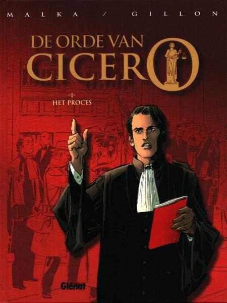 De orde van Cicero 1 Het proces