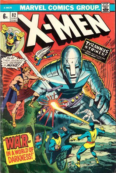 The Uncanny X-Men 82 War - In a World of Darkness