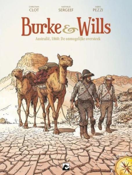 Burke & Wills 1 Australië, 1860: De onmogelijke oversteek