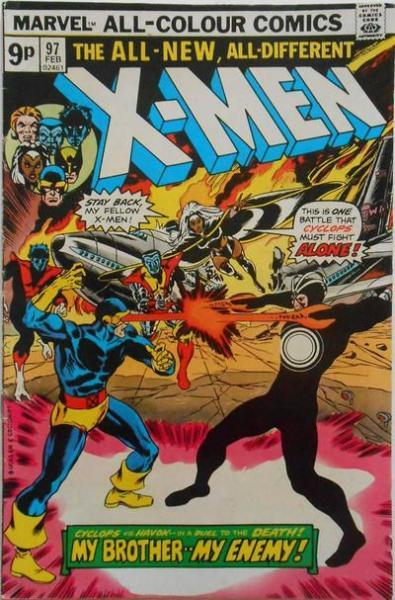 The Uncanny X-Men 97 My Brother, My Enemy!