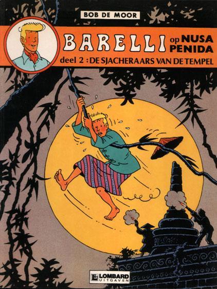 Barelli (Lombard) A4 Barelli op Nusa Penida, Deel 2: De sjacheraars van de tempel