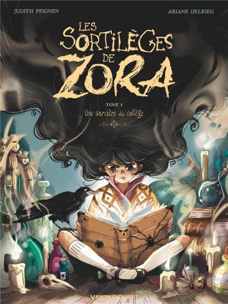 Les sortilèges de Zora 1 Une sorcière au collège
