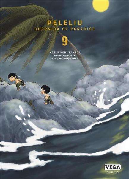Peleliu - Guernica of paradise 9 Tome 9