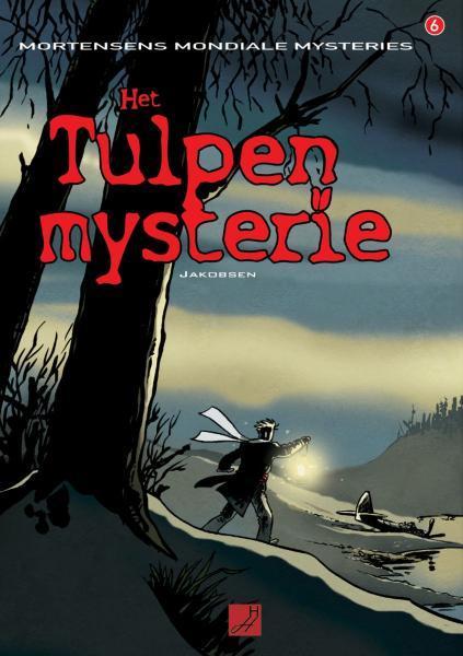 Mortensens mondiale mysteries 6 Het tulpenmysterie