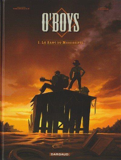 O'Boys 1 Le sang du Mississippi