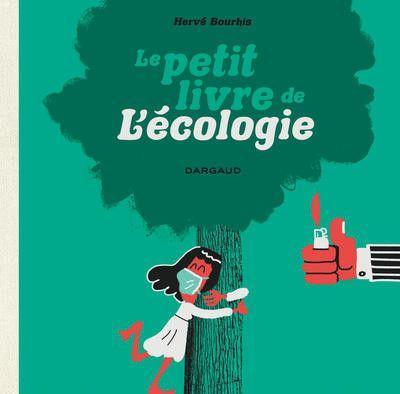 Le petit livre de l'écologie 1 Le petit livre de l'écologie