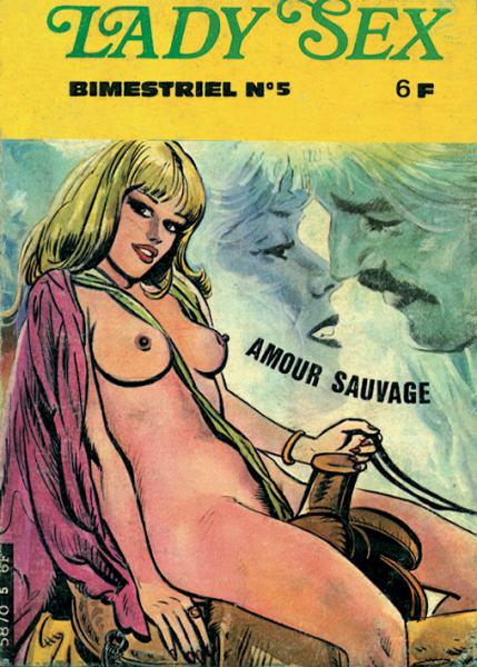 Lady Sex 5 Amour sauvage