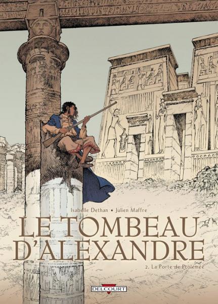 De tombe van Alexander 2 La porte de Ptolémée