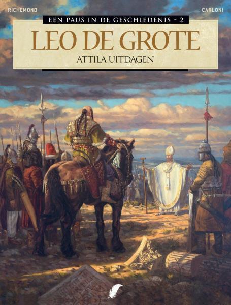 Een paus in de geschiedenis 2 Leo de Grote - Attila uitdagen