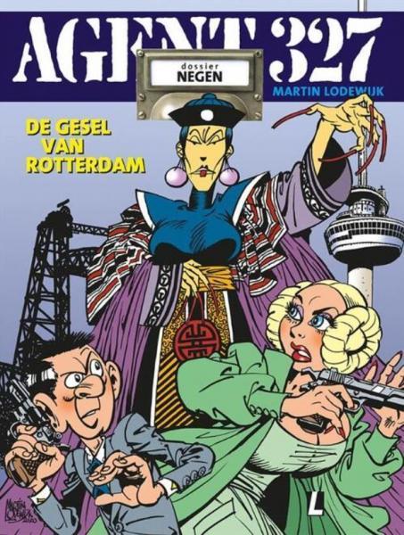 Agent 327 (Uitgeverij M/L) 9 De gesel van Rotterdam