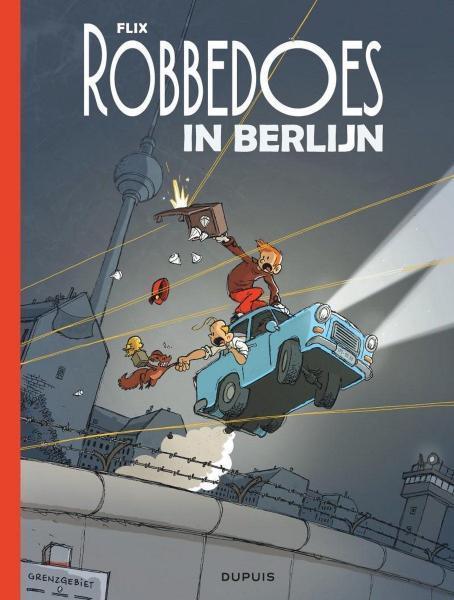 Robbedoes door... 18 Robbedoes in Berlijn