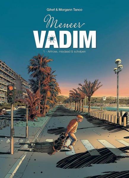 Meneer Vadim 1 Artrose, misdaad & schelpen