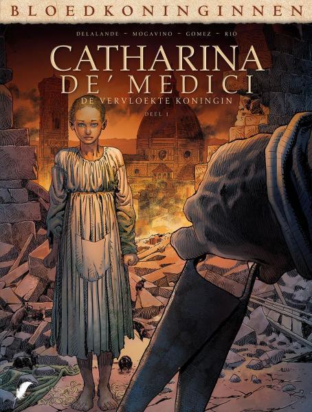 Catharina de' Medici: De vervloekte koningin 1 Deel 1