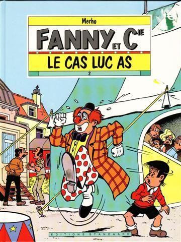 Fanny et Cie 2 Le cas Luc As