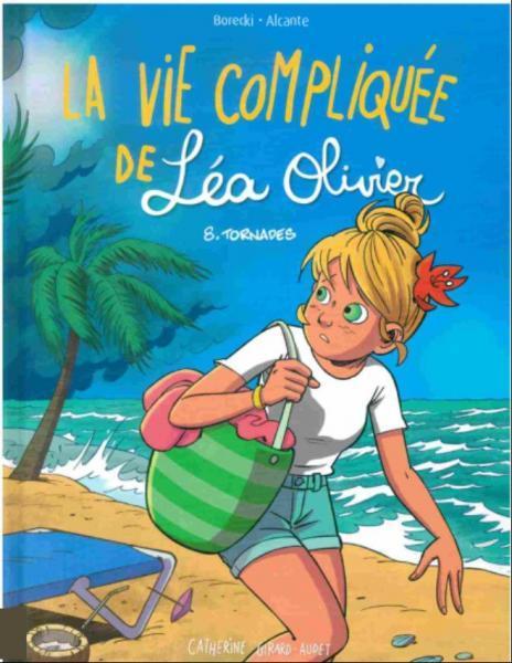 Het lastige leven van Léa Olivier 8 Tornades