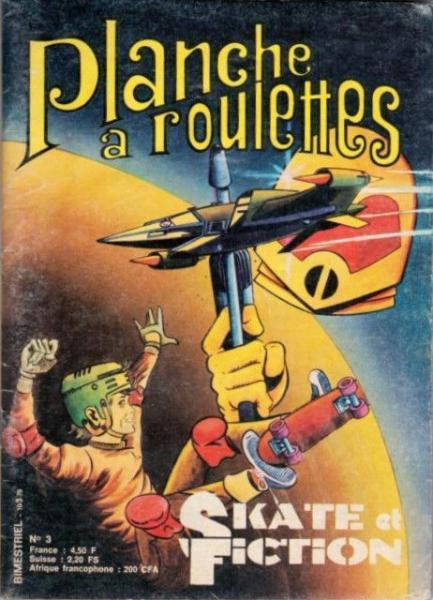 Planche à roulettes 3 Tome 3