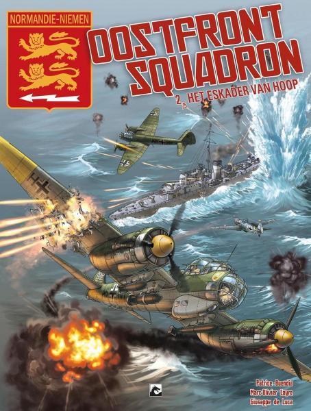 Normandie-Niemen - Oostfront Squadron 2 Het eskader van hoop