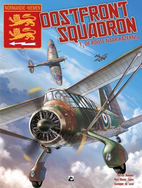 Normandie-Niemen - Oostfront Squadron 1 De route naar razernij