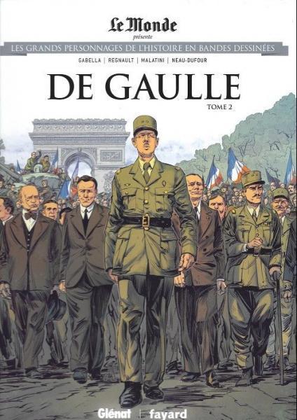 Les grands personnages de l'histoire en bandes dessinées 53 De Gaulle, tome 2
