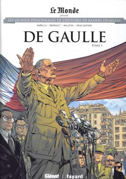 Les grands personnages de l'histoire en bandes dessinées 54 De Gaulle, tome 3