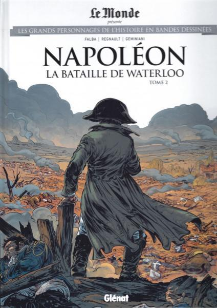 Les grands personnages de l'histoire en bandes dessinées 56 Napoléon: La bataille de Waterloo, tome 2