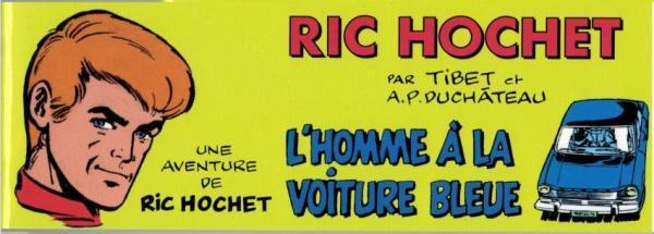 Ric Hochet (Bd Must) 1 L'homme à la voiture bleue